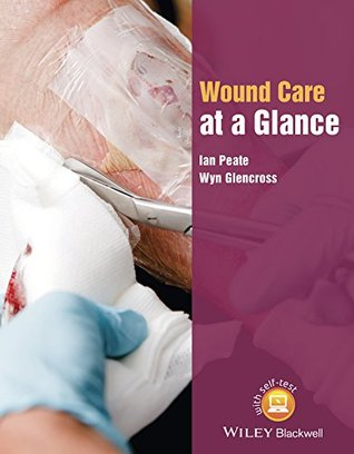 Wound Care at a Glance (At a Glance
