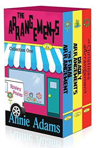 The Arrangements - Box Set (Flower Shop Mystery Series, #1-3)
