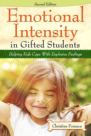 emotional-intensity-in-gifted-students-helping-kids-cope-with-explosive-feelings