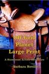 Off-Grid Planet (Spirit Animal, #4)