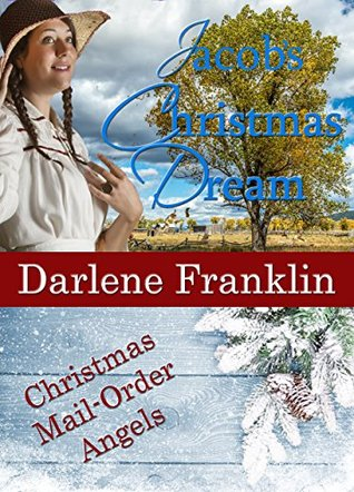 Jacob's christmas dream by Darlene Franklin