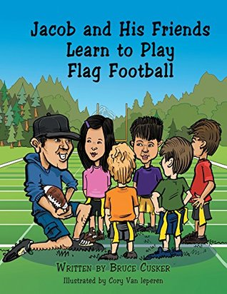Jacob and His Friends Learn to Play Flag Football