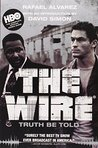 The Wire: Truth B...