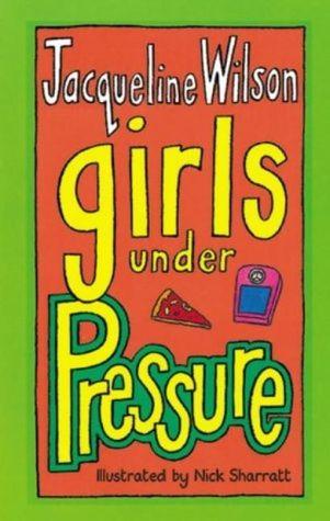 Girls Under Pressure (Girls, #2)