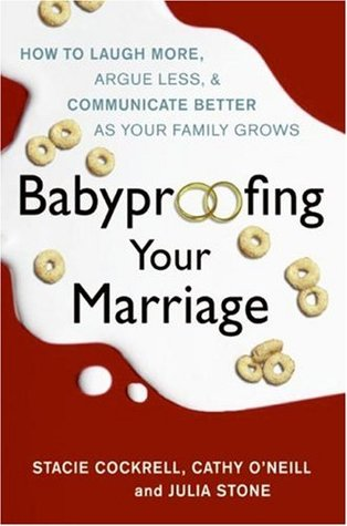 Babyproofing Your Marriage by Stacie Cockrell