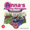 Anna's Amazing Adventure by Little Geniuses