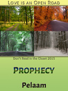 Prophecy by Pelaam