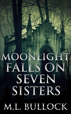 Moonlight Falls on Seven Sisters (Seven Sisters #2)