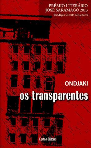 Resultado de imagem para Os transparentes, Ondjaki