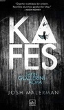 Kafes by Josh Malerman