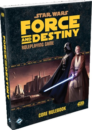 Star Wars: Force and Destiny Roleplaying Game Core Rulebook(Star Wars: Force and Destiny)