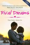Rival Dreams (Rival Love #3)