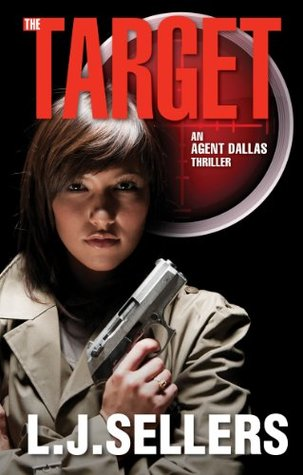 The Target (Agent Dallas Thriller #2)