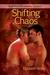 Shifting Chaos (The Sleepless City, #4)