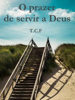 O prazer de servir a Deus