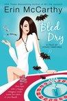 Bled Dry (Vegas Vampires, #3)