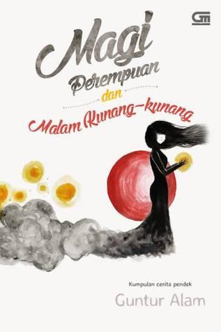 Oktabri Prabumulih Indonesia S Review Of Magi Perempuan Dan Malam