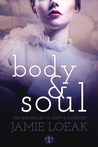 Body and Soul (The Chronicles of Light and Darkness Book 1)