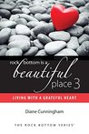 Living with a Grateful Heart (Rock Bottom is a Beautiful Place #3)