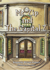 Mr. Zip and The Capital Z by Kimberly Bryant-Palmer