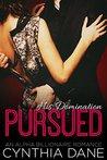 Pursued (His Domination, #1)