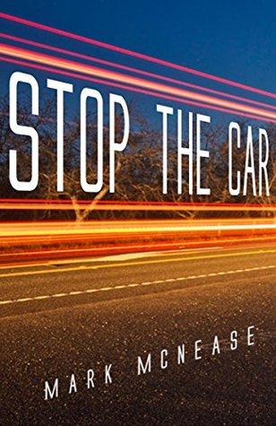 Stop the Car: A Fiction Short