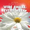 Wide Awake. Every Week. 52 Voices ~ 365 Aha! Moments (Wide Awake, #2)
