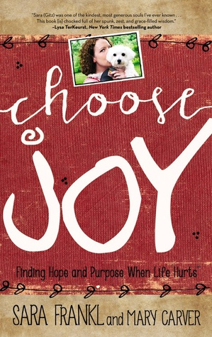choose-joy-finding-hope-and-purpose-when-life-hurts