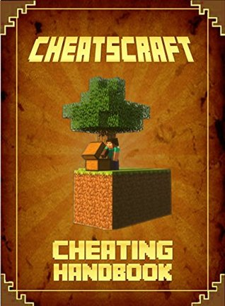Cheating Handbook: The Unofficial Minecraft: Cheatsheet for Minecrafter's (Mobs Handbook)