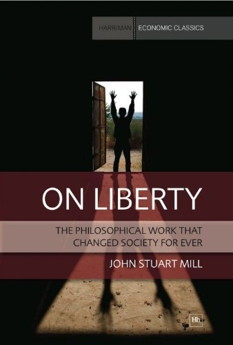 On Liberty: Harriman House Economics Classics