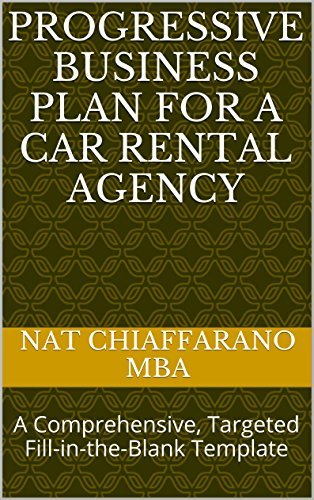 Progressive Business Plan for a Car Rental Agency: A Comprehensive, Targeted Fill-in-the-Blank Template
