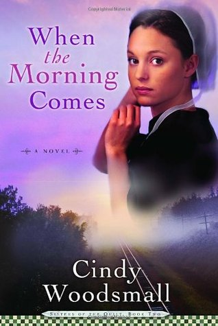When the Morning Comes (Sisters of the Quilt, #2)