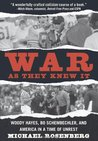 War As They Knew It: Woody Hayes, Bo Schembechler, and America in a Time of Unrest