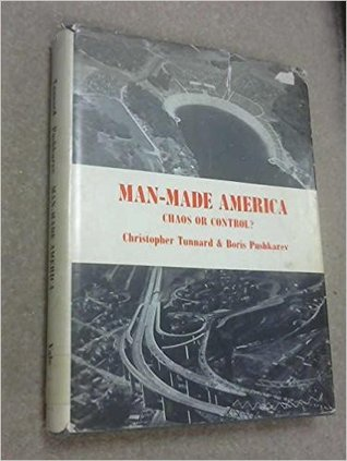 Man-made America: Chaos or Control?