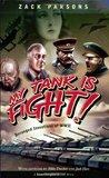 My Tank Is Fight!