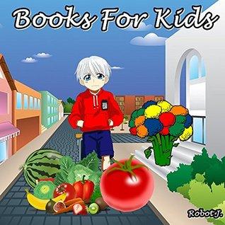 Books for Kids: I hate vegetables, what can I do???: Illustration Book (kids books Ages 3-8): Bedtime Stories For Kids, Children's Books, beginner reader books
