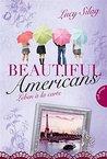 Beautiful Americans , Band 3: Leben à la carte