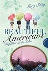 Beautiful Americans , Band 2: Kopfüber in die Liebe