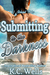 Submitting to the Darkness (Island Tales, #3)