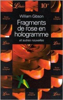 Fragments de rose en hologramme et autres nouvelles