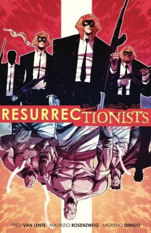 Resurrectionists: Near Death Experience