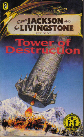 Tower of Destruction (Fighting Fantasy #46)