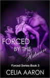 Forced by the Hitmen (Forced, #3)