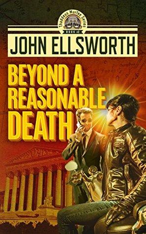 Beyond A Reasonable Death (Thaddeus Murfee Legal Thrillers #3)