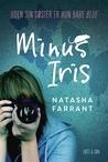 Minus Iris by Natasha Farrant