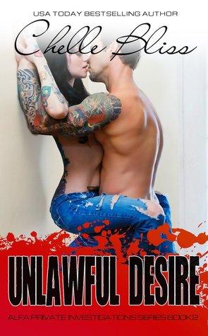 Unlawful Desire (ALFA Investigations, #2)