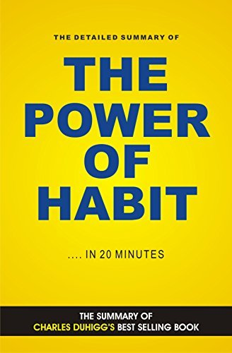 The Power of Habit: Why We Do What We Do in Life and Business (Book Summary)