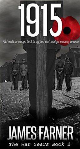 1915 (The War Years Book 2)