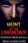 Hunt of the Unknown: Werewolf Series Novella