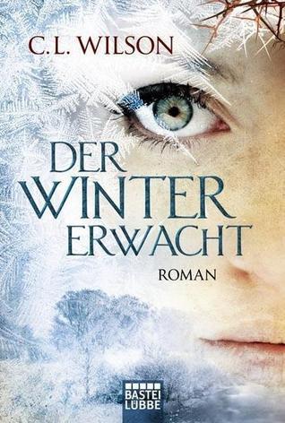 Der Winter erwacht (Weathermages of Mystral, #1, Teil 1 )